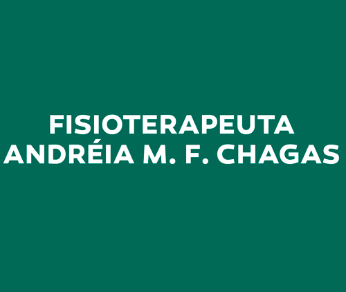 Dra. Andréia Maria F. Chagas – Fisioterapia