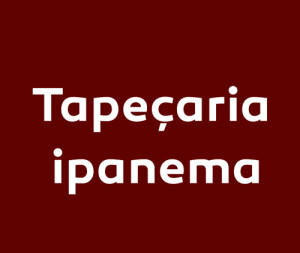 Tapeçaria Ipanema