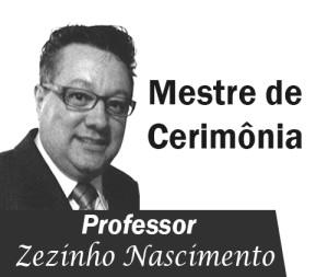Mestre de Cerimônia Zezinho Nascimento