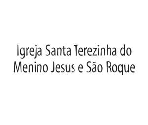 Igreja Santa Terezinha do Menino Jesus e São Roque